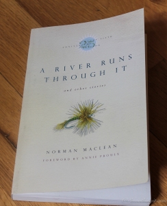 A River Runs Through It and Other Stories –  Norman Maclean