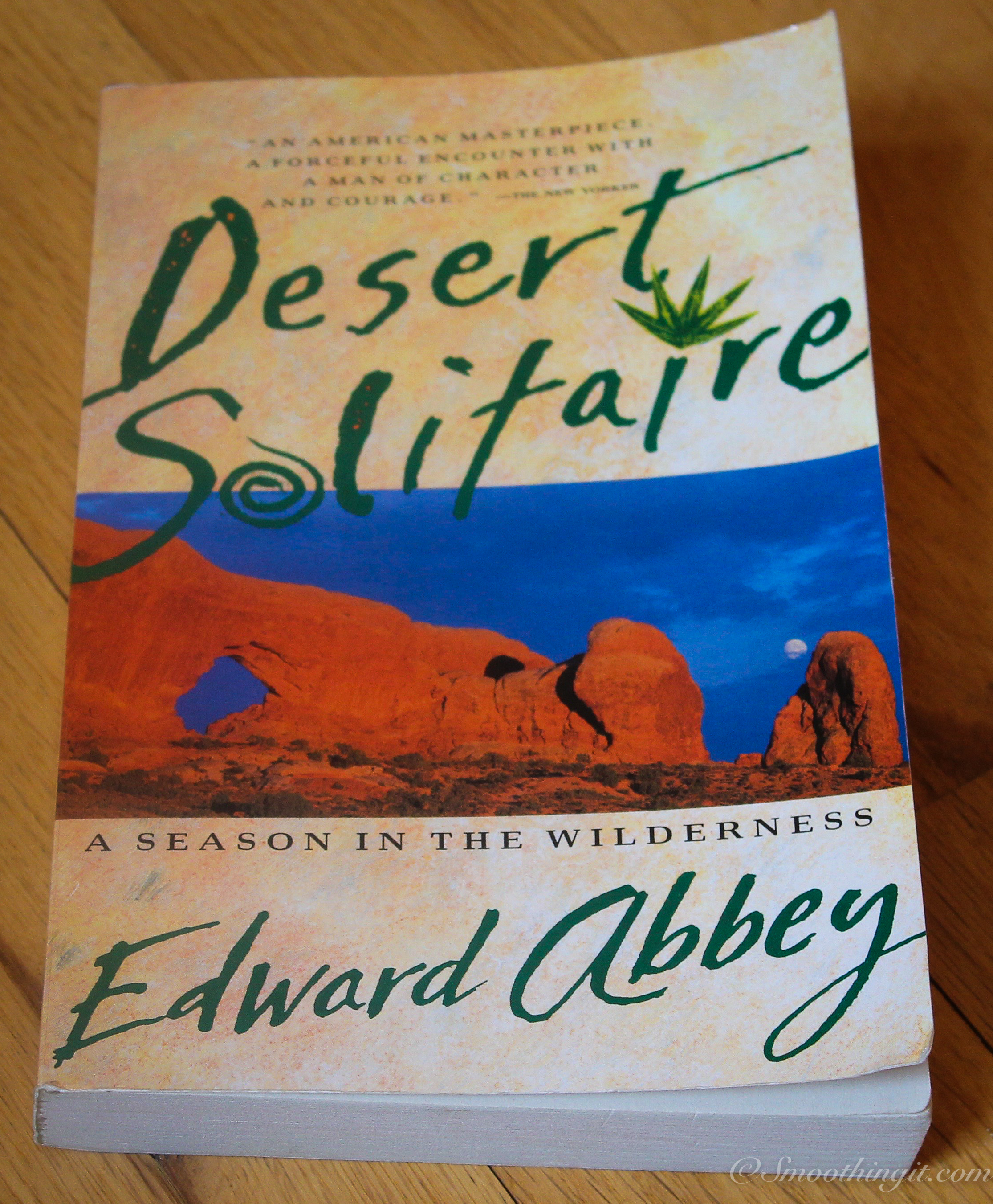 top five nature writing books smoothingit com desert solitaire edward abbey