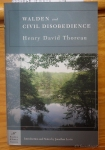 Walden and Civil Disobedience Henry David Thoreau