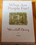 What Are People For?: Essays Wendell Berry